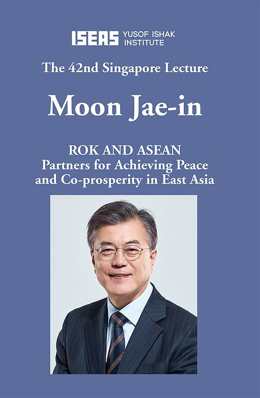ROK and ASEAN: Partners for Achieving Peace and Co-prosperity in East Asia