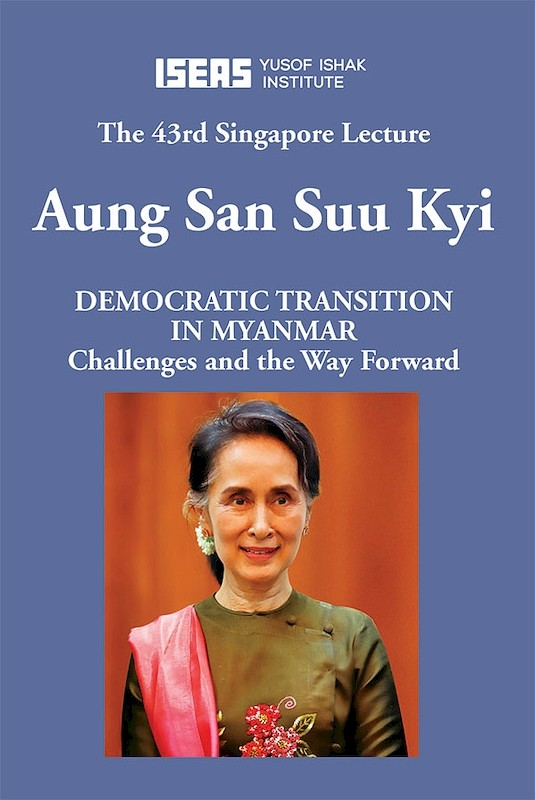 Democratic Transition in Myanmar: Challenges and the Way Forward
