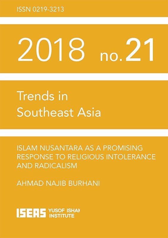 Islam Nusantara as a Promising Response to Religious Intolerance and Radicalism