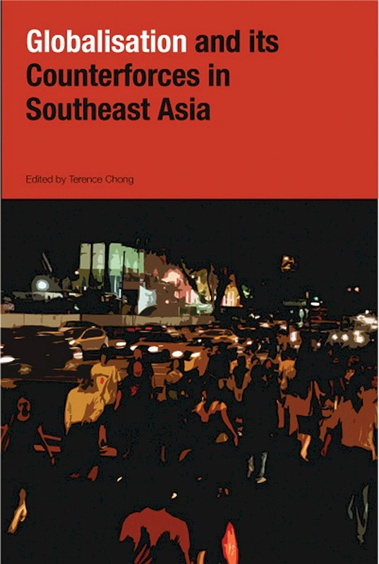 globalization in southeast asia The more modest aim is to highlight how states in asian and latin american  countries have coped with globalization, with distinct outcomes asia versus.