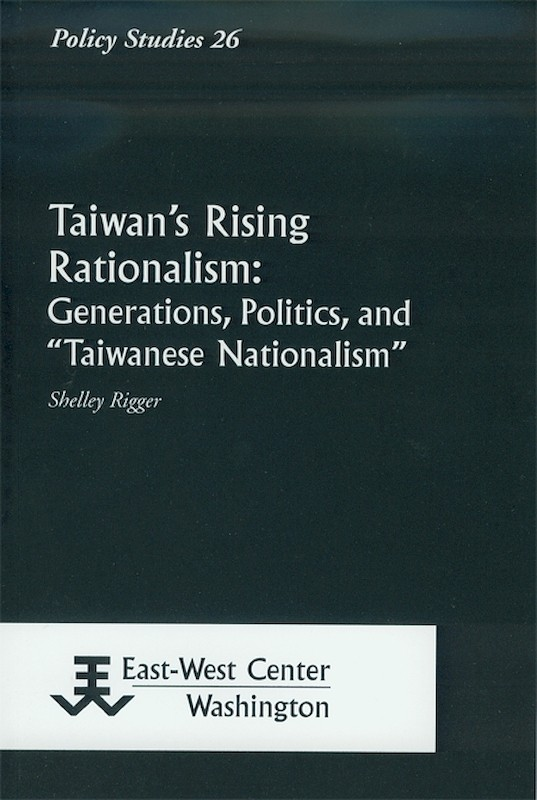 Taiwan's Rising Rationalism: Generations, Politics, and