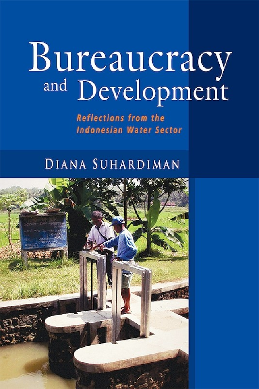 Bureaucracy and Development: Reflections from the Indonesian Water Sector book cover