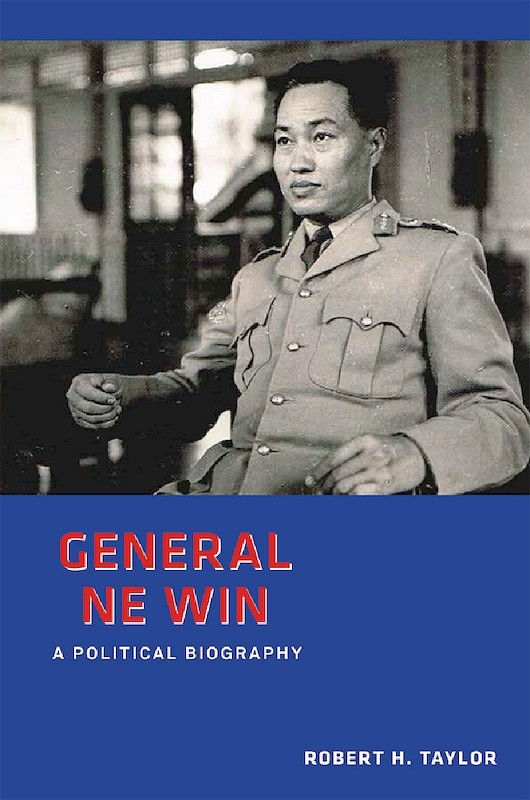 General Ne Win: A Political Biography book cover