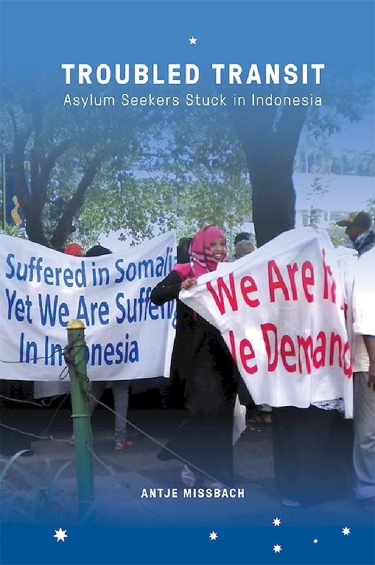 Troubled Transit: Asylum Seekers Stuck in Indonesia book cover