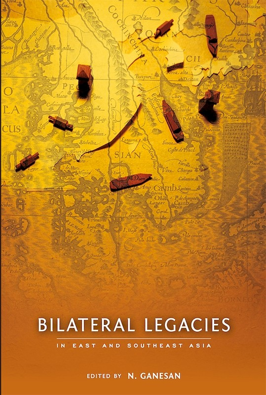Bilateral Legacies in East and Southeast Asia book cover