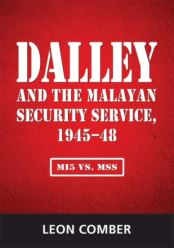 Dalley and the Malayan Security Service, 1945–48: MI5 vs. MSS book cover