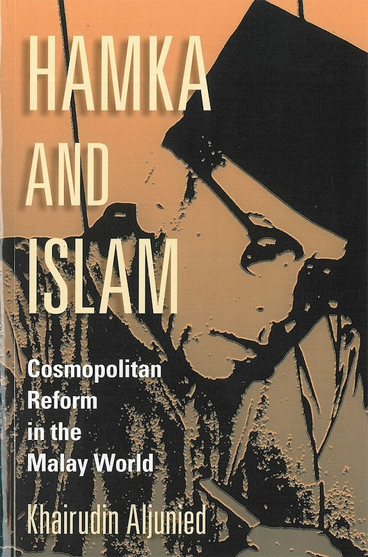 Hamka and Islam: Cosmopolitan Reform in the Malay World book cover
