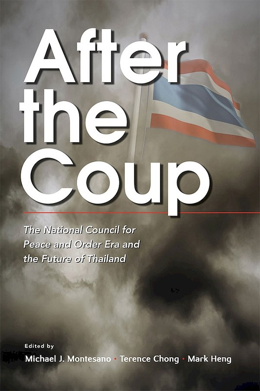 After the Coup: The National Council for Peace and Order Era and the Future of Thailand book cover