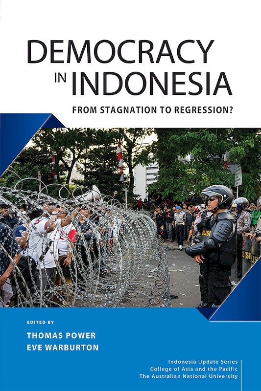 Democracy in Indonesia: From Stagnation to Regression? book cover