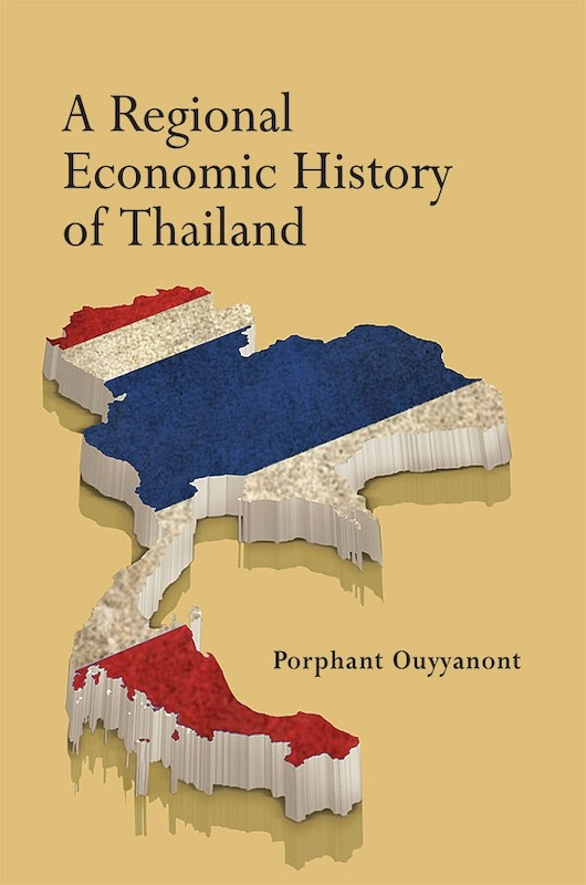A Regional Economic History of Thailand book cover