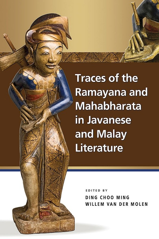 Traces of the Ramayana and Mahabharata in Javanese and Malay Literature book cover