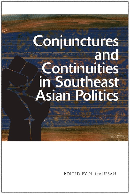 Conjunctures and Continuities in Southeast Asian Politics book cover