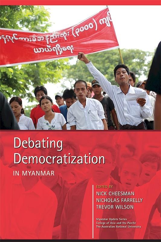 Debating Democratization in Myanmar book cover