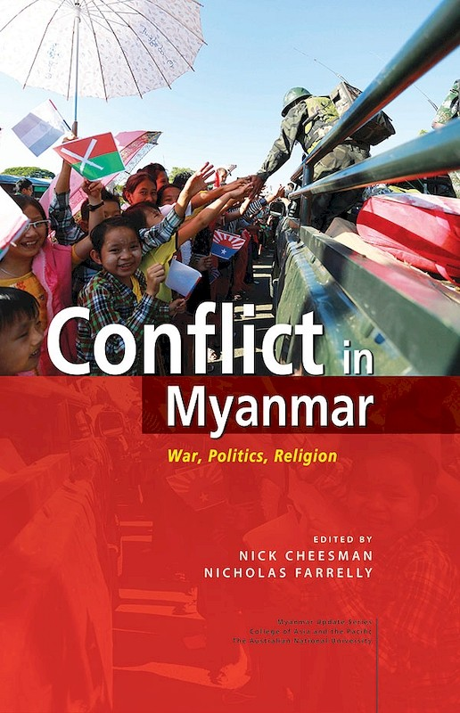 Conflict in Myanmar: War, Politics, Religion book cover