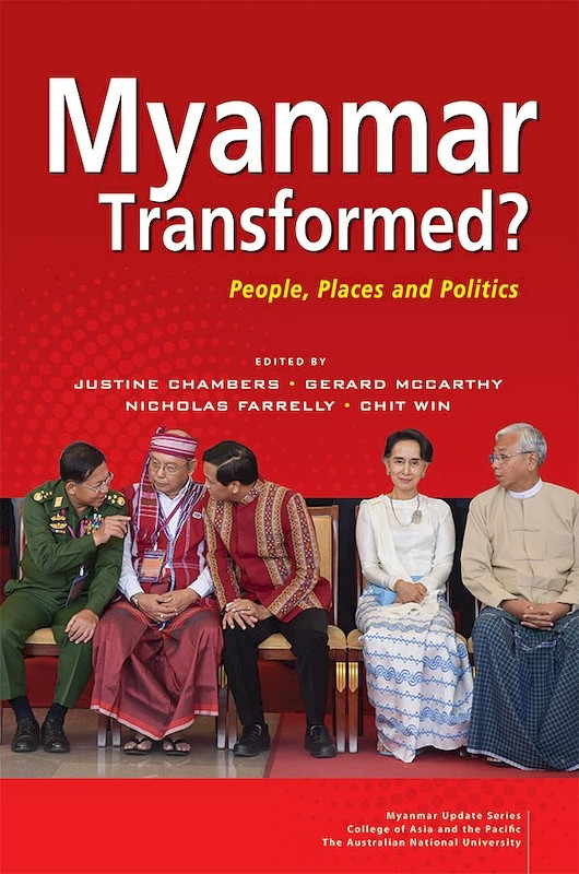 Myanmar Transformed? People, Places and Politics book cover