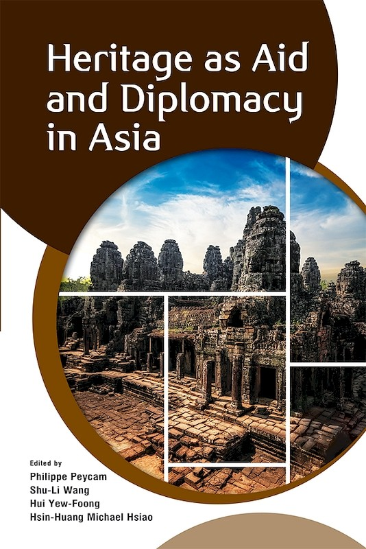 Heritage as Aid and Diplomacy in Asia book cover